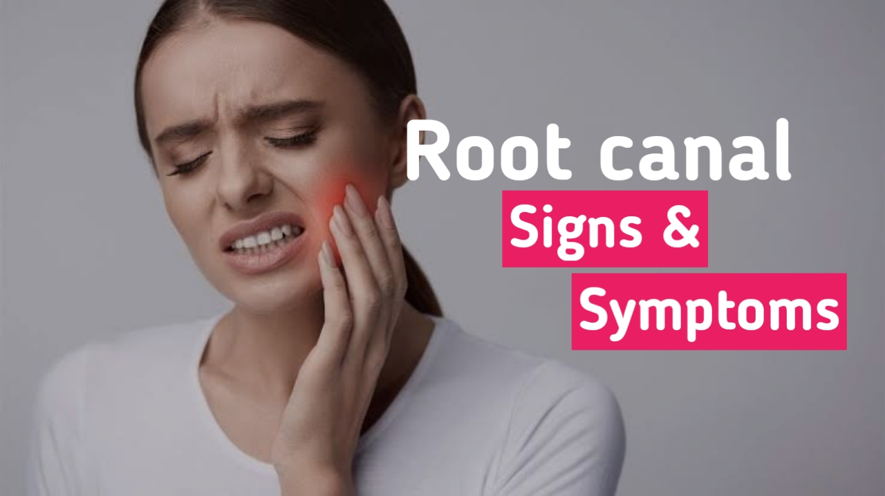 root_canal_sign_symptoms